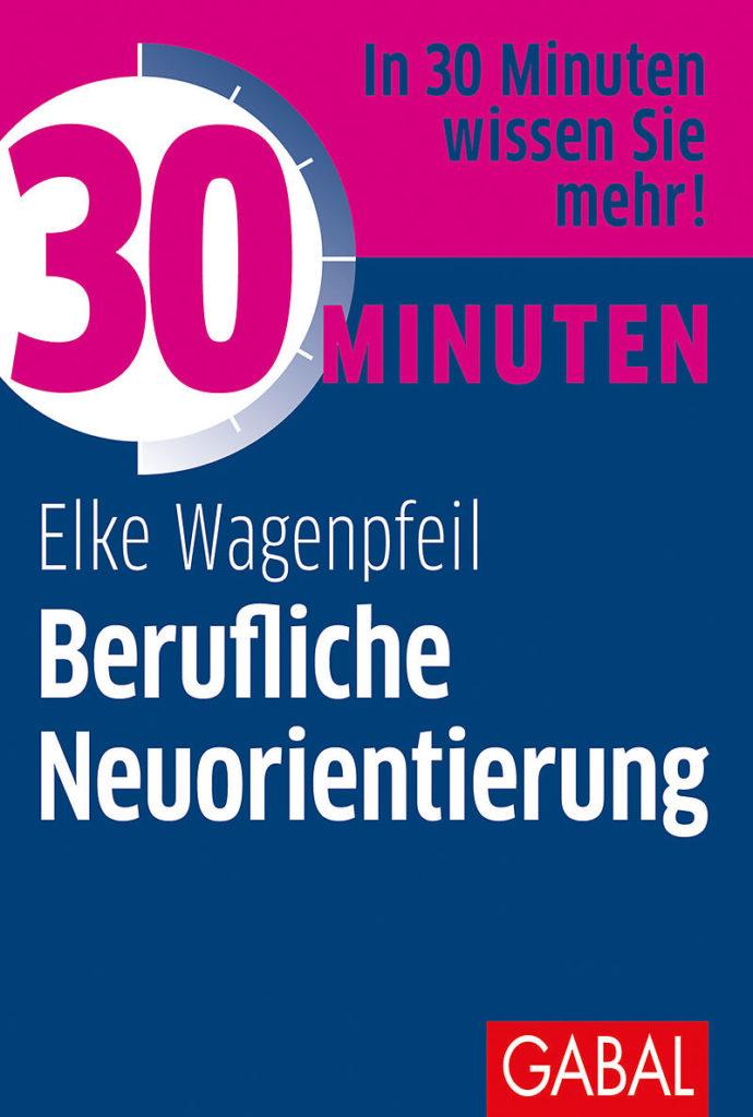 Sachbuch 30-Minuten berufliche Neuorientierung