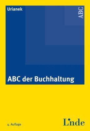 Das ABC der Buchhaltung - Josef Urianek