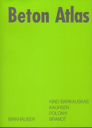 Sachbücher: Beton Atlas