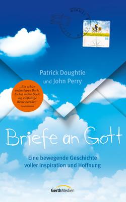 Briefe an Gott - Patrick Doughtie und John Perry