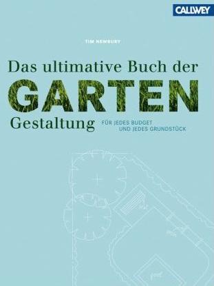 Das ultimative Buch der Gartengestaltung