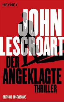 Der Angeklagte - John T Lescroart