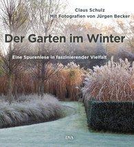 Der Garten im Winter – Claus Schultz