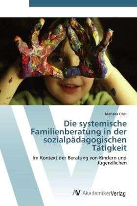 Sozialpädagogische Familienberatung unter der Lupe