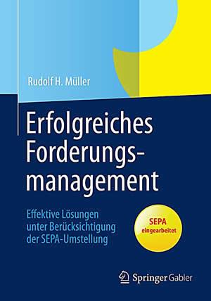 Erfolgreiches Forderungsmanagement - Rudolf H. Müller