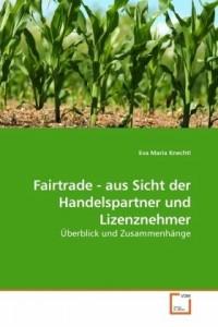 Fairtrade - aus Sicht der Handelspartner und Lizenznehmer
