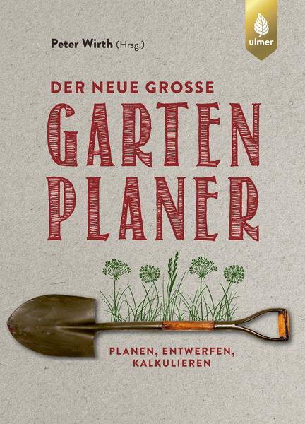 Gartenplanung: Der neue große Gartenplaner