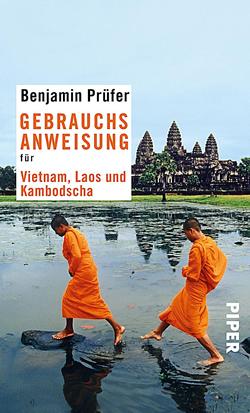 Gebrauchsanweisung für Vietnam, Laos und Kambodscha