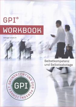 Coaching: GPI® Workbook - Grundrichtung der Persönlichkeit