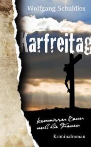 Karfreitag - Ebook von Wolfgang Schuldlos