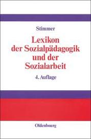 Lexikon der Sozialpädagogik und der Sozialarbeit -Franz Stimmer