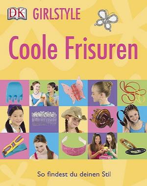 Girlstyle: Coole Frisuren