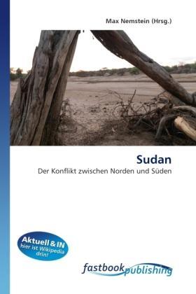 Sudan: Der Konflikt zwischen Norden und Süden